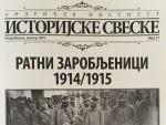 НОВИ БРОЈ ИСТОРИЈСКИХ СВЕЗАКА: Судбине ратних заробљеника у Русији, Аустроугарској и Србији