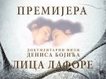 """НАДЉУДСКА БОРБА: Премијера документарног филма """"Лица Лафоре"""" у Београду"""