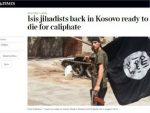 ЕНГЛЕЗИ О СВОМ МЕЗИМЧЕТУ: Џихадисти се вратили на Косово, спремни да умру за калифат!